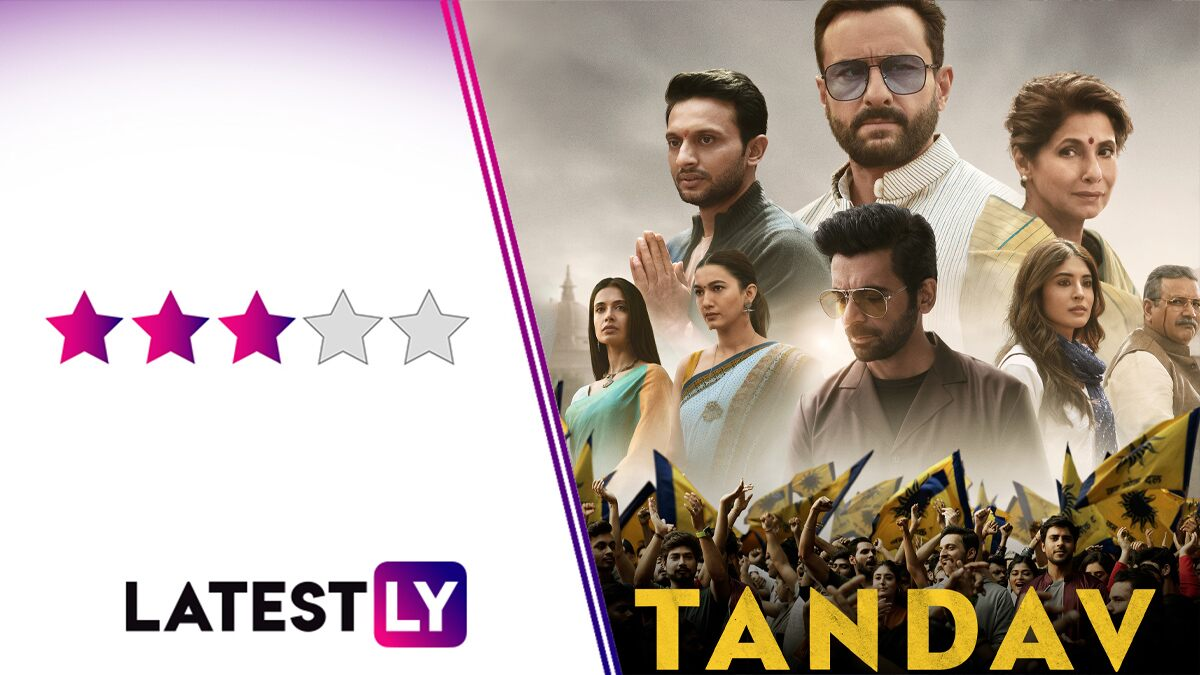 Tandav Review: A Diabolical Saif Ali Khan Leads a Brilliant Cast in Ali Abbas Zafar's Gutsy, if Uneven, OTT Debut Series (LatestLY Exclusive)